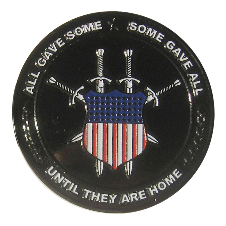 All Gave Some, Some Gave All, Until They Are Home Black Nickel Challenge Coin