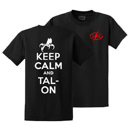 Keep Calm and Talon Custom Shirt