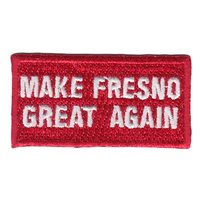 Make Fresno Great Again Pencil Patch